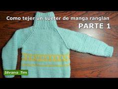 Silvana Tim - Tejido con dos Agujas, Crochet, Recetas de Cocina: Manga Raglán o Ranglán Parte1. Sueter (sweater) Tejido con dos agujas # 257