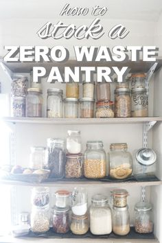 How to stock a zero waste pantry from www.goingzerowaste.com