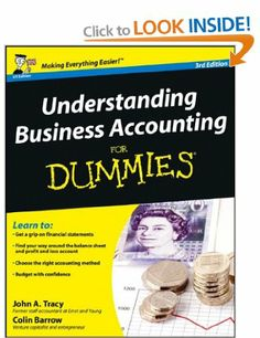 Understanding Business Accounting For Dummies: Amazon.co.uk: John A. Tracy CPA, Colin Barrow: Books