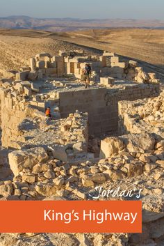 The King's Highway in Jordan runs the route from Amman to Petra and is lined with interesting towns, scenery and castles!