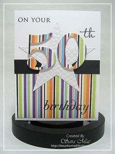 The Unhurried Life: Masculine BD. change the colours and it can be a female card too (also great for any age). Special Birthday Cards, 50th Birthday Cards, Masculine Birthday Cards, Bday Cards, Birthday Numbers, Handmade Birthday Cards, Masculine Cards, Male Birthday, Birthday Ideas