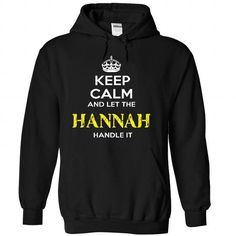 Keep Calm And Let HANNAH Handle It - #funny sweatshirt #cozy sweater. ADD TO CART => https://www.sunfrog.com/Automotive/Keep-Calm-And-Let-HANNAH-Handle-It-jxyhgcvszw-Black-56924777-Hoodie.html?68278