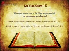 Who were the two men in the Bible that never died, but were caught up to heaven?