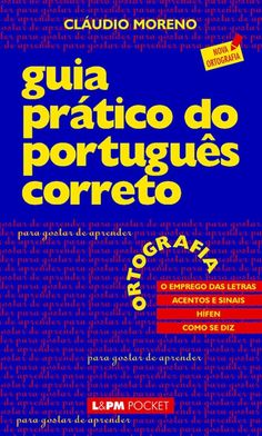 Download Ortografia - Guia Pratico do Portugues Correto Vol 1 - Claudio Moreno em ePUB, mobi e PDF