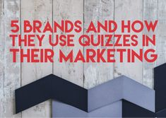 Top 5 success stories that have stemmed from making these quizzes and how brands from different industries have implement them in their marketing strategy.
