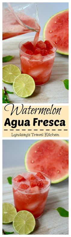 Watermelon and Lime Aqua Fresca. A perfect and refreshing Mexican drink. Nonalcoholic and sweet. Try one today!