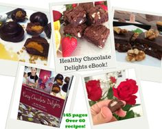 145 page eBook Raw & Healthy Chocolate Delights! Over 60 raw, cooked, vegan, paleo, dairy free, gluten free, grain free and refined sugar free recipes.