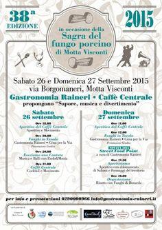 Se siete amanti del fungo porcino vi consigliamo vivamente di non perdere l'appuntamento enogastronomico con la Sagra del Fungo Porcino, che si terrà a Motta Visconti (provincia di Milano) sabato 26 e domenica 27 settembre 2015.