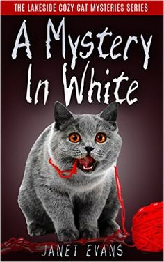 A Mystery In White: ( The Lakeside Cozy Cat Mystery Series - Book 2 ) - Kindle edition by Janet Evans. Mystery, Thriller & Suspense Kindle eBooks @ AmazonSmile.