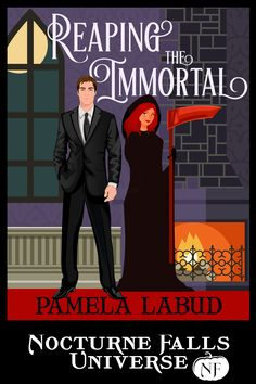 Reaping The Immortal, Nocturne Falls Universe Author: Pamela Labud Paranormal Romance Jan 2017
