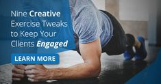 Nine Creative Exercise Tweaks to Keep Your Clients Engaged [VIDEOS]