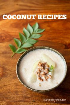 Collection of 40 Coconut Recipes. This list includes recipes which are made with fresh coconut or desiccated coconut or coconut milk. Coconut Milk Recipes Indian, Coconut Sweet Recipes, Cooking With Coconut Milk, Indian Food Recipes, Healthy Work Snacks, Super Healthy Recipes, Vegetarian Recipes, Cooking Recipes, Navratri Recipes