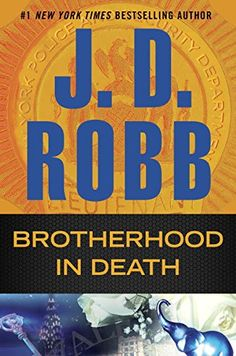 Brotherhood in Death by J. D. Robb. Please click on the book jacket to check availability or place a hold @ Otis. 2/2/16