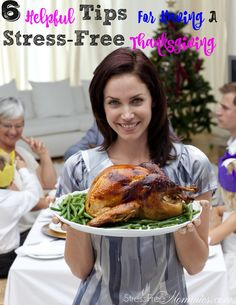 6 Helpful Tips For Having A Stress Free Thanksgiving - The holidays can be stressful, so I am sharing with you my helpful tips for a smoother less stressful thanksgiving!