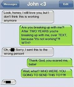 No matter what you do, don't do it like any of these idiots. These are the 14 worst break-up texts ever.
