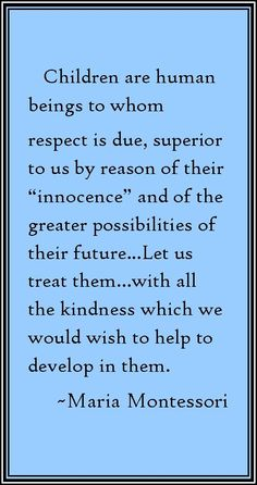 A profound statement made by Maria Montessori. Teaching Quotes, Parenting Quotes, Education Quotes, History Education, Parenting Plan, Teaching History, Teaching Ideas, Quotes For Kids, Quotes To Live By