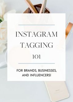 #Instagram tagging can be an amazing feature to use if you're a brand, business or influencer and I'm breaking it down for you! // Laurena Whalley -- #socialmedia