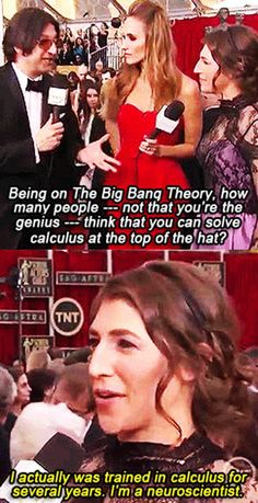 The only one on The Big Bang Theory who actually is a PhD in the same field as her character.