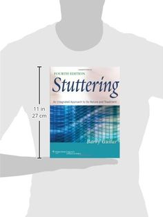Stuttering: An Integrated Approach to Its Nature and Treatment #book #health http://www.healthbooksshop.com/stuttering-an-integrated-approach-to-its-nature-and-treatment-3/ Stuttering: An Integrated Approach to Its Nature and Treatment  Stuttering is the most comprehensive core introductory textbook on the topic available today. The work sets itself apart from competitors by exploring a variety of practice settings and grounding all topics in a firm basis of the disorder's origin and..