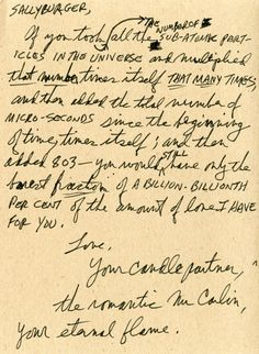 """A George Carlin letter to his wife, Sally Wade, one of """"countless love notes he wrote…some of which feature in their memoir, The George Carlin Letters: The Permanent Courtship of Sally. Sweet Love Letters, Letters Of Note, Alphabet Writing, I Love Someone, Quotes That Describe Me, George Carlin, Sweet Nothings, Love Notes"""