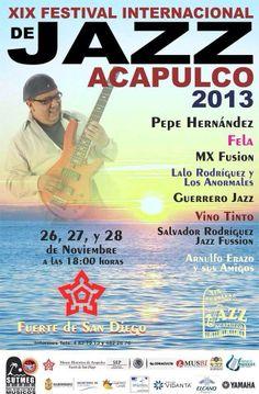 Cop@News informa: Del 26 al 28 de Noviembre XIX Festival Internacional de #Jazz #Acapulco 2013 Fuerte de San Diego