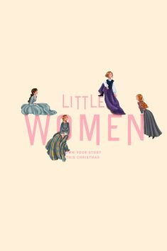 """My idea was to emphasize the contrast between the title """"Little Women"""" and the power and greatness they are capable of. This story tells us that women are ambitious, talented and capable of doing b. Iconic Movie Posters, Movie Poster Art, Iconic Movies, Poster Wall, Good Movies, Movies Showing, Movies And Tv Shows, Little Women Quotes, Women Poster"""