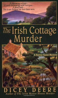 The Irish Cottage Murder: A Torrey Tunet Mystery (Torrey Tunet Mysteries): Dicey Deere: 9780312971311: Amazon.com: Books