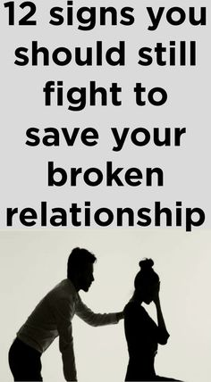 12 Signs You Should Still Fight To Save Your Broken Relationship - Realrelation Saving Your Marriage, Good Marriage, Marriage Advice, Happy Marriage, Dating Advice, Failing Marriage Quotes, Marriage Quotes Struggling, Marriage Infidelity, Marriage Life