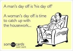 Sad, but true....though I'm not sure what a day off is...