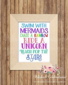 Swim With Mermaids Chase A Rainbow Ride A Unicorn Reach For The Stars / Girl Bedroom Print / Nursery Decor / Birthday Sign / Wall Art by PolishedCelebrations on Etsy Unicorn Room Decor, Unicorn Rooms, Unicorn Bedroom, Unicorn Wall Art, My New Room, My Room, Wall Art Decor, Nursery Decor, Nursery Ideas
