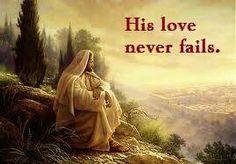 His Love Never Fails†♥†