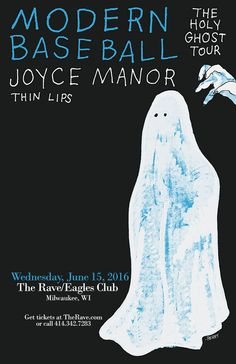 MODERN BASEBALL  with Joyce Manor, Thin Lips  Wednesday, June 15, 2016 at 7:30pm  (doors scheduled to open at 6:30PM)  The Rave/Eagles Club - Milwaukee WI  All Ages to enter / 21+ to drink