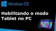 Como ativar e desativar o modo tablet no Windows 10