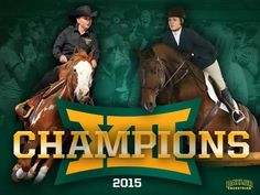 The Baylor Equestrian team are the 2015 Big 12 champions! #SicEm