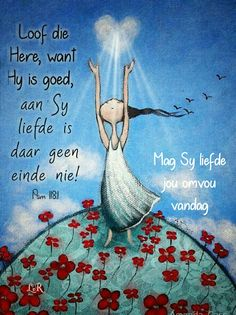 Goeie Nag, Goeie More, Afrikaans Quotes, Positive Thoughts, Good Morning, Me Quotes, Prayers, My Love, Words