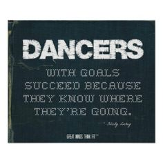 #Dancers with Goals Succeed in Denim > #Dancing Motivational Poster with #Quote