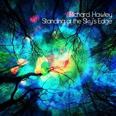 Richard Hawley – Standing At The Sky's Edge » HumoNegro.com