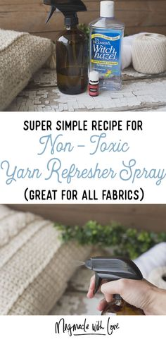 """Recipe for Non-Toxic """"Yarn Refresher"""" Spray - Megmade with Love"""