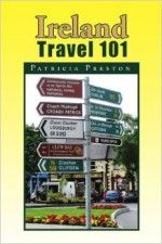 Ireland-101-pat-prestonreland Travel 101 by Pat Preston - If you ever wanted to pick the brain of an expert on travel to Ireland, you'll enjoy this book by Pat Preston. For years she worked for the Irish Tourist Board and later had her own tour operation bringing visitors from America to Ireland. Sadly, Pat has passed away, but she left a worthy legacy in this guidebook.
