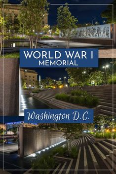 World War I Memorial in Washington DC Willard Hotel, Dc Photography, Columbia Pictures, World War I, Wwi, Water Features, Travel Guides, Washington Dc, Things To Do