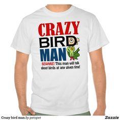 Crazy bird man shirt#crazyparrotdad #parrotdaddy #birddads #crazybirdgentleman #parrotjoke #funnybirdquote #funnyparrots #parrotlovers #birdsuperhero #birdperson #giftideasforparrotdads #giftideasforparrotdaddy #funnygiftideasbirdlovers #funnyparrotthemedgifts #parrotmerchandises #lolparrot #funnyparrotmerchandise