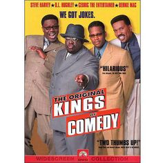 The Original Kings of Comedy - *started laughing by just typing this.....especially when I remember Bernie Mac's routine*  LOL!
