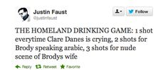 Homeland | 14 Ways To Get Really Drunk While Watching Your Favorite TV Shows