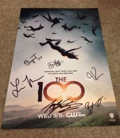 THE 100 TV SHOW CAST SIGNED POSTER!!!!! Need!