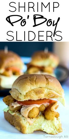 Delicious Shrimp Po' Boy Sliders are easy, fast and a super delicious addition to any weeknight meal!