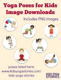 Download 58 Yoga Poses for Kids Images to create your own yoga sequences, make up your own yoga cards, or design your own yoga games | Kids Yoga Stories