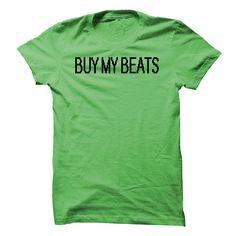 Buy My Beats T Shirt, Hoodie, Sweatshirt