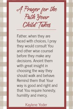 A Scripture-based Prayer for the Paths Your Child Takes - Kaylene Yoder