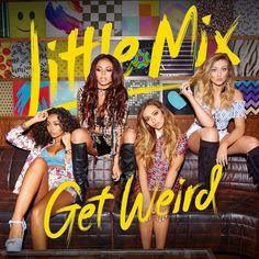 See Little Mix Get Weird on new album cover