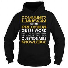 Community Liaison Job Title - #mens #shirt design. CHECK PRICE => https://www.sunfrog.com/Jobs/Community-Liaison-Job-Title-Black-Hoodie.html?60505